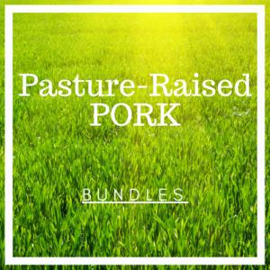 Pasture-Raised Pork (Bundles)